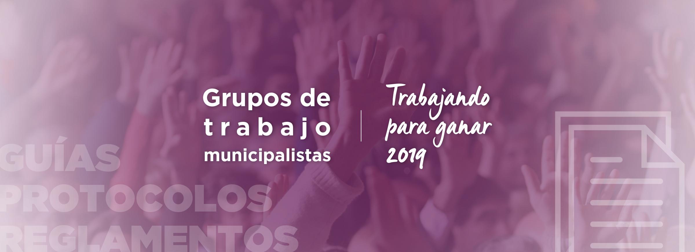 Haz clic para saber más sobre los Grupos de Trabajo Municipalistas